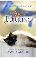 The Dalai Lamas Cat and The Art of Purring: A Novel  by  David Michie