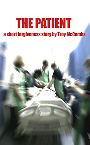 The Patient Troy McCombs