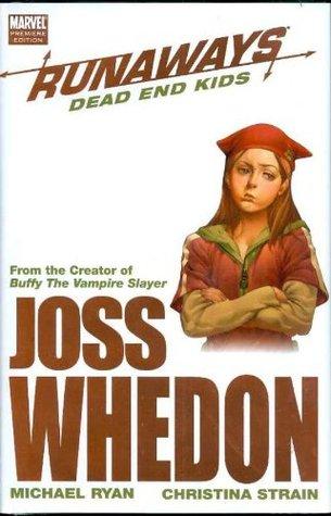 Runaways, Vol. 8: Dead End Kids (Runaways, #8)  by  Joss Whedon