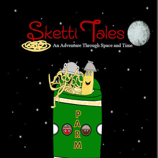 Sketti Tales: An Adventure Through Space and Time  by  Courtney Lynn