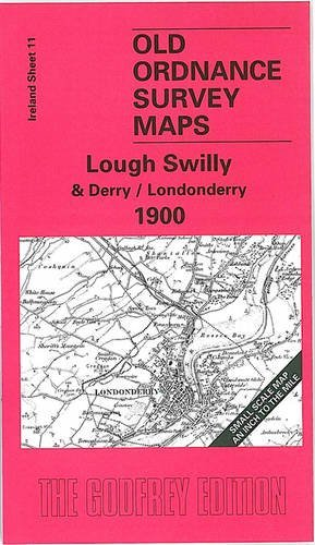 Lough Swilly and Derry 1900: Ireland Sheet 11  by  Seamus MacAnnaidh