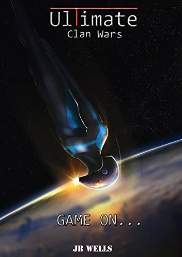 Game On... (Ultimate Clan Wars book 2)  by  JB Wells