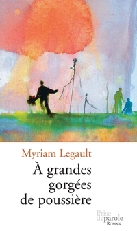 a la Mauvaise Herbe Myriam Legault