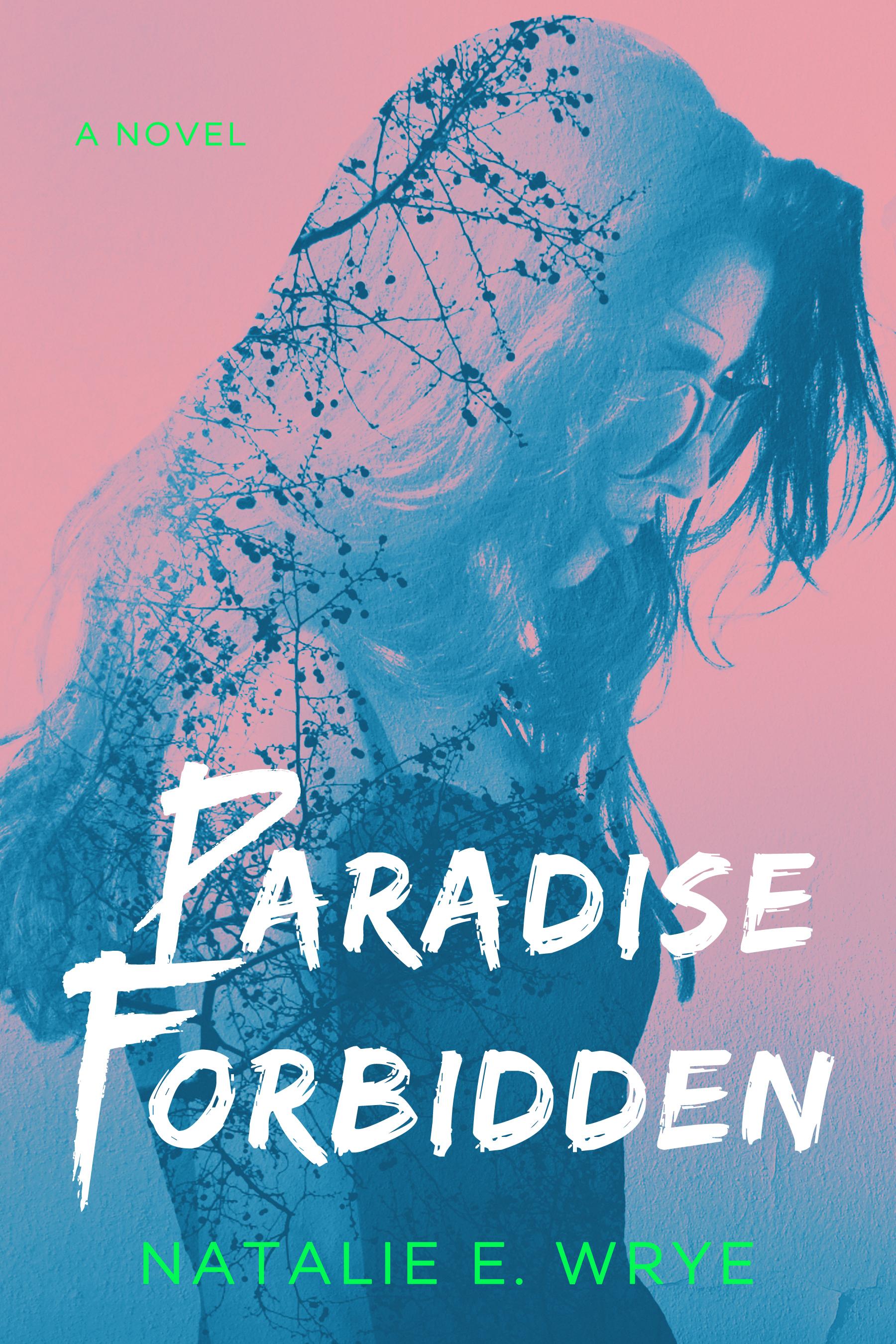 Paradise Forbidden Natalie E. Wrye