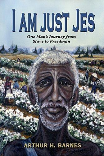 I Am Just Jes  by  Arthur H. Barnes