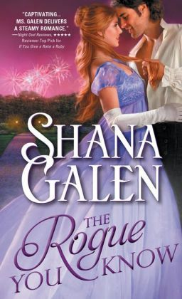 The Rogue You Know (Covent Garden Cubs, #2) Shana Galen