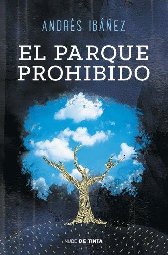 El parque prohibido  by  Andrés Ibáñez Segura