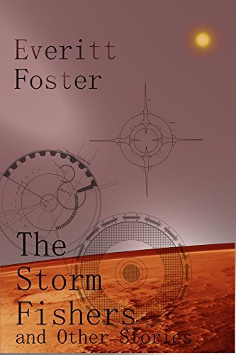 The Storm Fishers and Other Stories Everitt Foster