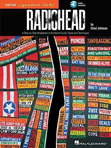 Radiohead - Guitar Signature Licks: A Step-By-Step Breakdown of the Bands Guitar Styles and Techniques  by  Chad Johnson