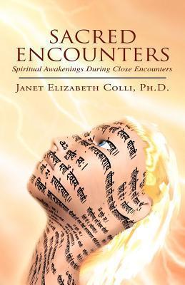 Sacred Encounters Janet Elizabeth Colli