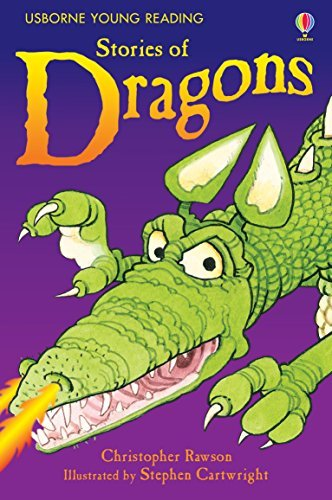 Stories of Dragons: Usborne Young Reading  by  Christopher Rawson