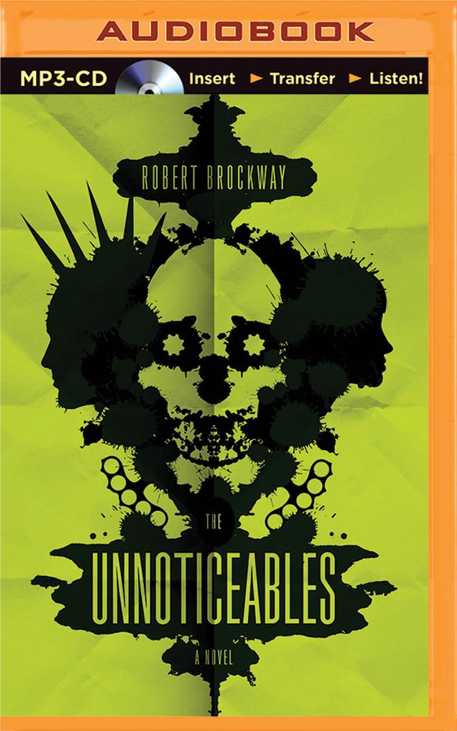 Unnoticeables, The Robert Brockway