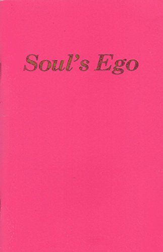 Souls Ego  by  The Brotherhood of the Followers of the Present Jesus