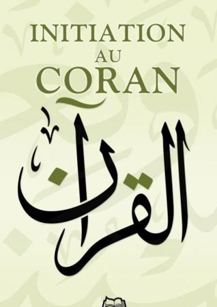 initiation au coran  by  Muhammad AbdAllah Draz (