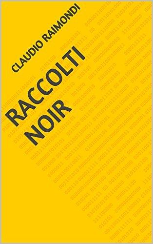 RACCOLTI NOIR CLAUDIO RAIMONDI