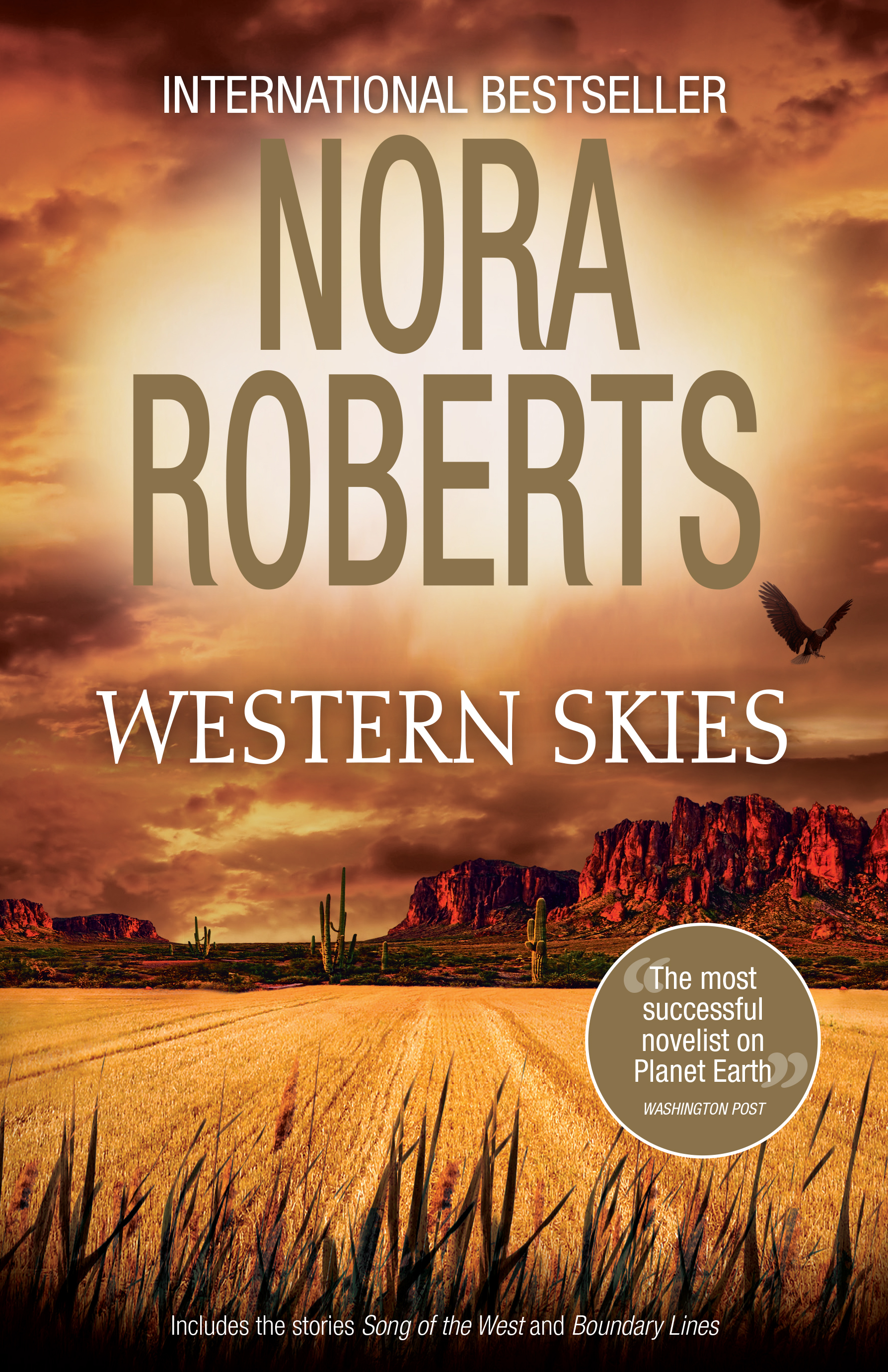 Western Skies/Song Of The West/Boundary Lines  by  Nora Roberts