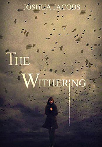 The Withering  by  Joshua Jacobs