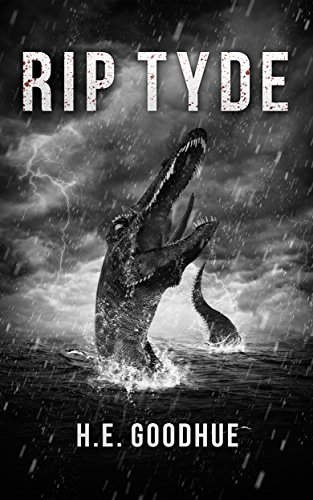 RIP Tyde: A Deep Sea Thriller H.E. Goodhue