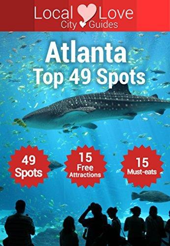 Atlanta Top 49 Spots: 2015 Travel Guide to Atlanta, Georgia  by  Cristiano Nogueira