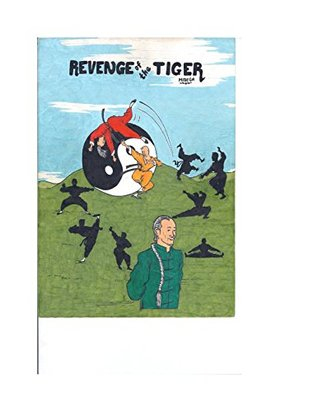 Revenge of The Tiger  by  James Midega