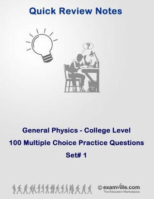 General Physics College Level: Practice Questions Set# 1 (Quick Review Notes)  by  P. Kumar
