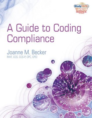 Studyware for Beckers Guide to Coding Compliance Joanne M. Becker