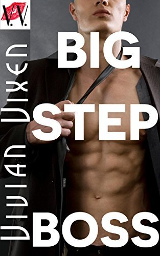 Big Step Boss: Forbidden First Time Taboo Older Man Younger Woman Office MMF Menage Erotic Fantasy  by  Vivian Vixen