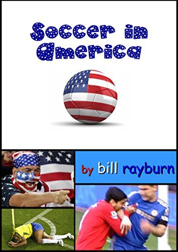 Soccer in America: World Cup Musings 2014  by  Bill Rayburn