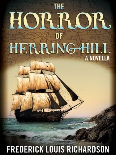 The Horror of Herring Hill  by  Frederick Louis Richardson