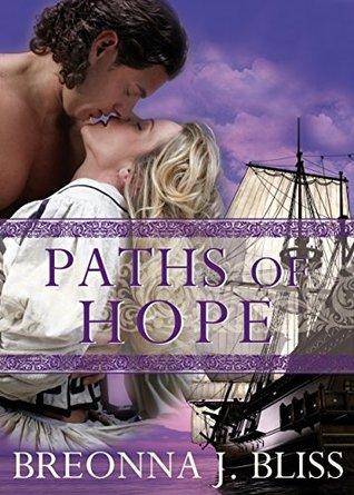 PATHS OF HOPE: The Dark Hawk Serie Volume 1  by  Breonna J. Bliss
