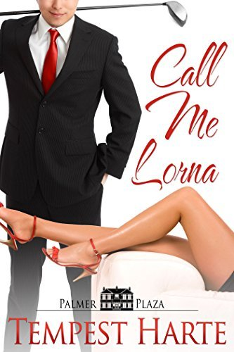 Call Me Lorna  by  Tempest Harte