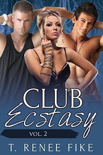 Club Ecstasy Vol. 2  by  T. Renee Fike