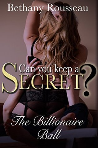 Can You Keep A Secret  by  Bethany Rousseau
