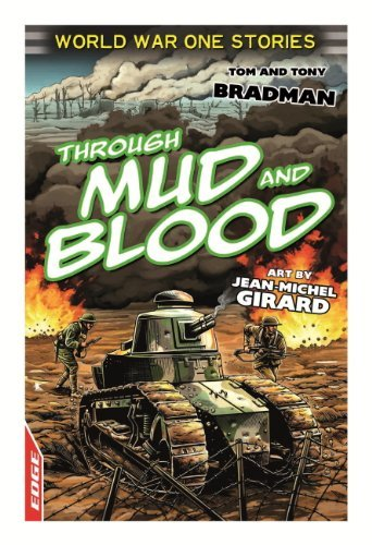 EDGE: World War One Short Stories: Through Mud and Blood  by  Tony Bradman