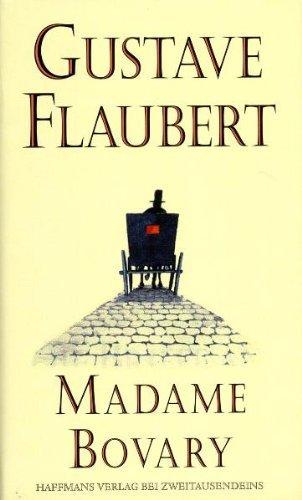 Madame Bovary : Sitten in der Provinz  by  Gustave Flaubert