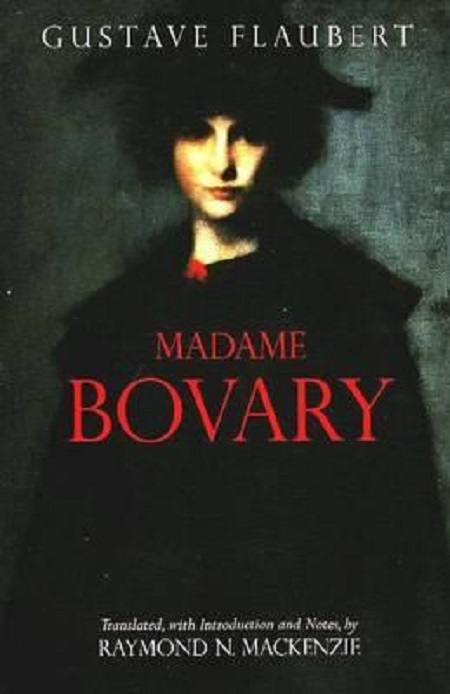 Madame Bovary: Provincial Lives Gustave Flaubert