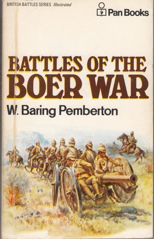 Battles of the Boer War  by  W. Baring Pemberton
