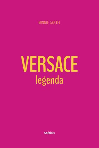 Versace legenda  by  Minnie Gastel