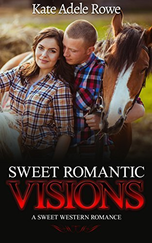 Sweet Romantic Visions  by  Kate Adele Rowe