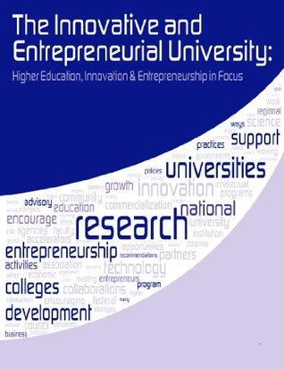 Higher Education, Innovation & Entrepreneurship in Focus Office of Innovation and Entrepreneurship Economic Development Administration