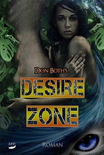 Desirezone (DonBoths Dangerzone 2) Don Both