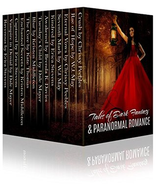 Tales of Dark Fantasy & Paranormal Romance  by  W.J. May