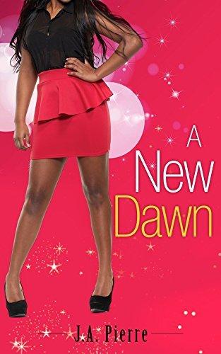 A New Dawn J.A. Pierre