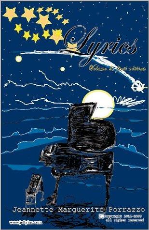 Lyrics: Volume 3, First Edition Jeannette Porrazzo