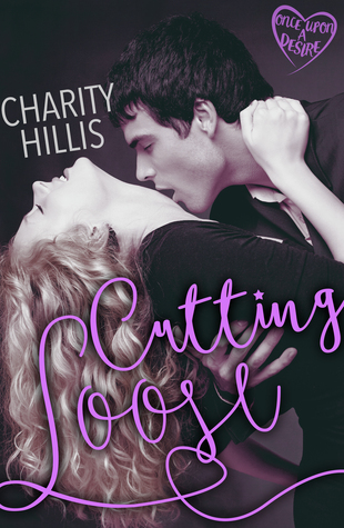 Cutting Loose  by  Charity Hillis