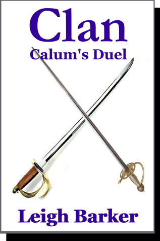 Episode 6: Calums Duel  by  Leigh Barker
