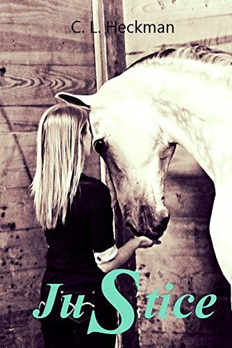 JuStice (Standing Room Only stables series Book 2) C. L. Heckman