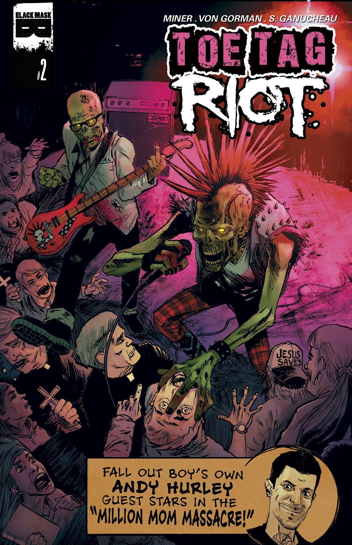 Toe Tag Riot #2 Matt Miner