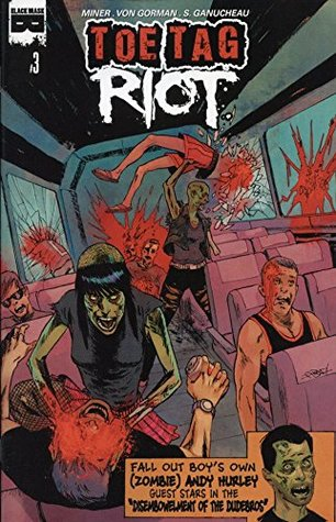 Toe Tag Riot #3  by  Matt Miner