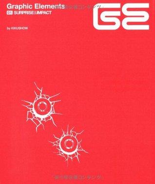 Graphic Elements 01: Surprise & Impact  by  Kikushow